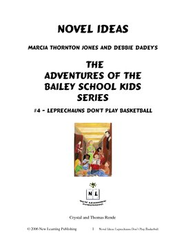 Novel Ideas: The Adventures of the Bailey School Kids #4