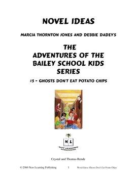 Novel Ideas: The Adventures of the Bailey School Kids #5