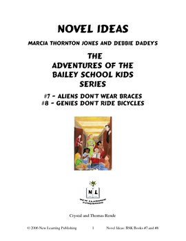 Novel Ideas: The Adventures of the Bailey School Kids #7 & #8