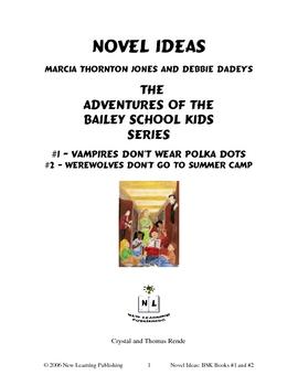 Novel Ideas: The Adventures of the Bailey School Kids #1 & #2