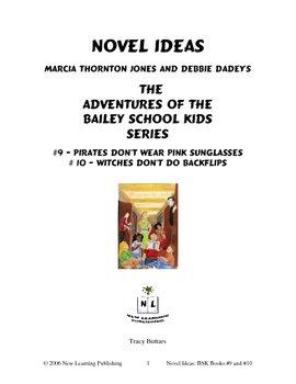 Novel Ideas: The Bailey School Kids #9 & #10