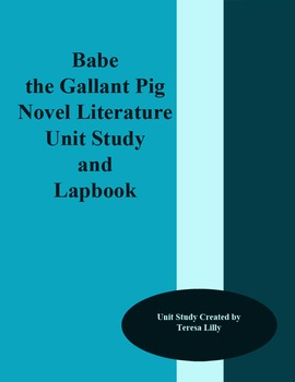Babe the Gallant Pig Novel Literature Unit Study and Lapbook