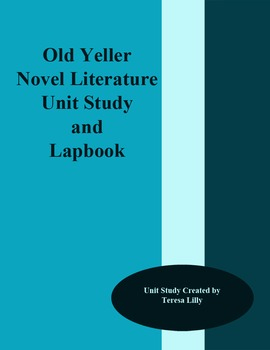Old Yeller Novel Literature Unit Study and Lapbook
