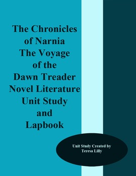 The Chronicles of Narnie the Voyage of The Dawn Treader Novel Literature Unit St