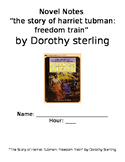 """Novel Notes for """"The Story of Harriet Tubman: Freedom Train"""" by Dorothy Sterling"""