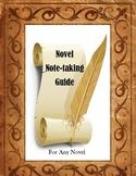 Novel Notetaking Guide for Students--Any Novel