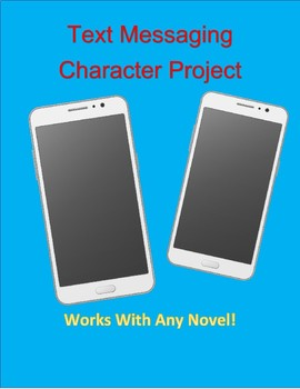 Novel Project: Text Messaging Between Two Characters