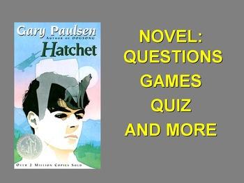 Novel Questions and More - HATCHET (Gary Paulsen)