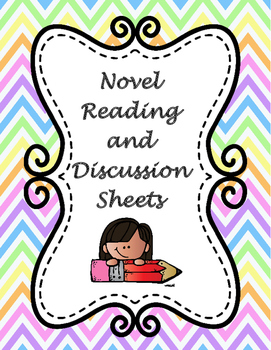 Novel Reading and Discussion Sheets