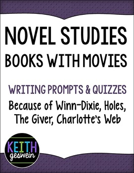 Novel Studies: Books With Movies: Winn-Dixie, Holes, The Giver, Charlotte's Web