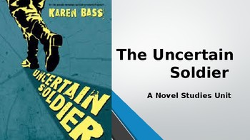 Novel Studies The Uncertain Soldier All-In-One Lesson PowerPoint