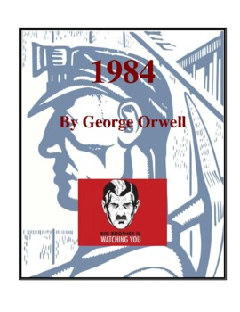 Novel Study, 1984 (by George Orwell) Study Guide