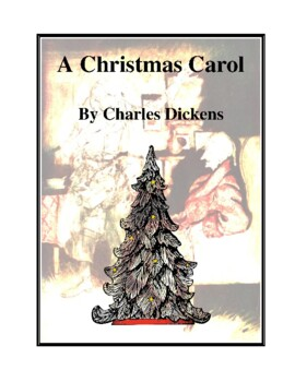 Novel Study, A Christmas Carol (by Charles Dickens) Study Guide
