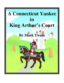 Novel Study, A Connecticut Yankee in King Arthur's Court (by Mark Twain)