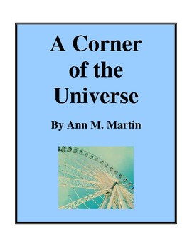 Novel Study, A Corner of the Universe (by Ann M. Martin) Study Guide