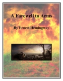 Novel Study, A Farewell to Arms (by Ernest Hemingway) Study Guide