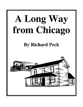 Novel Study, A Long Way from Chicago (by Richard Peck) Study Guide