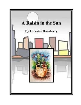 Novel Study, A Raisin In the Sun (by Lorraine Hansberry) Study Guide