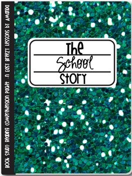 Novel Study: The School Story (Reading Comprehension Packet)