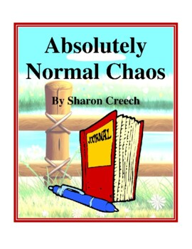 Novel Study, Absolutely Normal Chaos (by Sharon Creesh) St