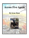 Novel Study, Across Five Aprils (by Irene Hunt) Study Guide