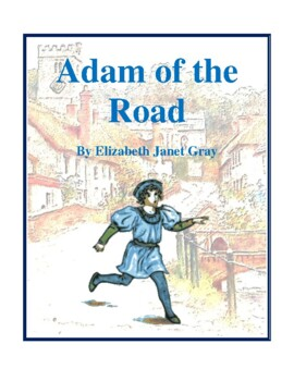 Novel Study, Adam of the Road (by Elizabeth Janet Gray) St
