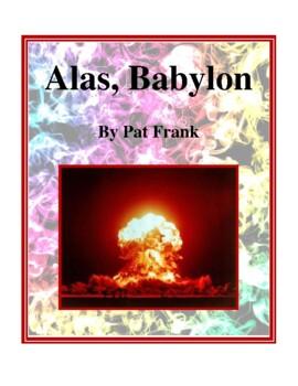 Novel Study, Alas, Babylon (by Pat Frank) Study Guide