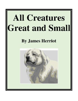 Novel Study, All Creatures Great and Small (by James Herri