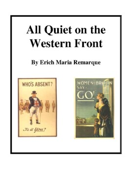 Novel Study, All Quiet on the Western Front (by Erich Remarque) Study Guide