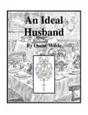 An Ideal Husband (by Oscar Wilde) Study Guide