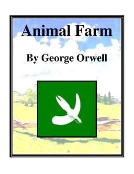 Novel Study, Animal Farm (by George Orwell) Study Guide