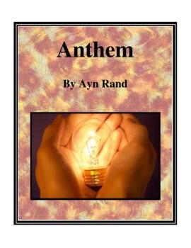 Novel Study, Anthem (by Ayn Rand) Study Guide