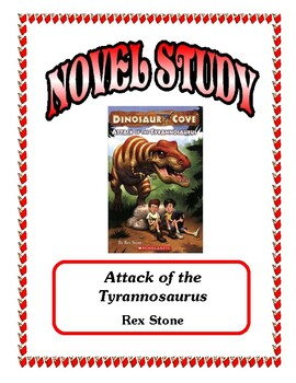 Novel Study - Attack of the Tyrannosaurus (Stone)