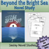 Novel Study: BEYOND THE BRIGHT SEA by Lauren Wolk