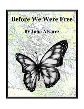 Novel Study, Before We Were Free (by Julia Alvarez) Study Guide