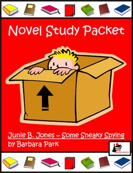 Novel Study for Junie B. Jones #4: Junie B. Jones and Some Sneeky Peeky Spying