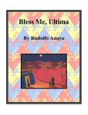 Novel Study, Bless Me, Ultima (by Rudolfo Anaya) Study Guide