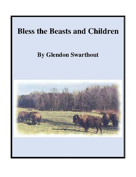Novel Study, Bless the Beasts and Children (by Glendon Swa