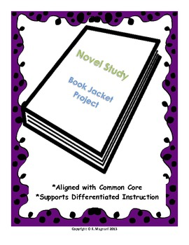 Novel Study: Book Jacket Project (Common Core Aligned)