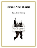 Novel Study, Brave New World (by Aldous Huxley) Study Guide
