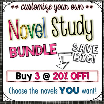 Novel Study Bundle of 3 {Customizable}