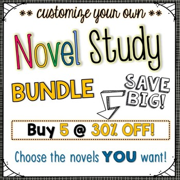 Novel Study Bundle of 5 {Customizable}