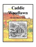 Novel Study, Caddie Woodlawn (by Carol Ryrie Brink) Study Guide