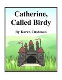 Novel Study, Catherine, Called Birdy (by Karen Cushman) Study Guide
