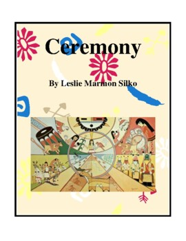 Novel Study, Ceremony (by Leslie Marmon Silko) Study Guide