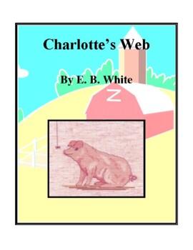 Novel Study, Charlotte's Web (by E. B. White) Study Guide