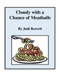 Cloudy with a Chance of Meatballs (by Judi Barrett) Study Guide