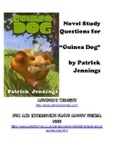 "Novel Study Comprehension Questions for ""Guinea Dog"" by Patrick Jennings"