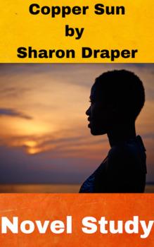 Novel Study - Copper Sun by Sharon Draper