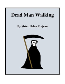 Novel Study, Dead Man Walking (by Sister Helen Prejean) Study Guide